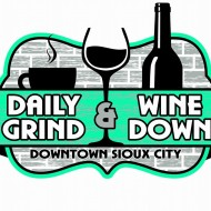 Daily Grind & Wine Down