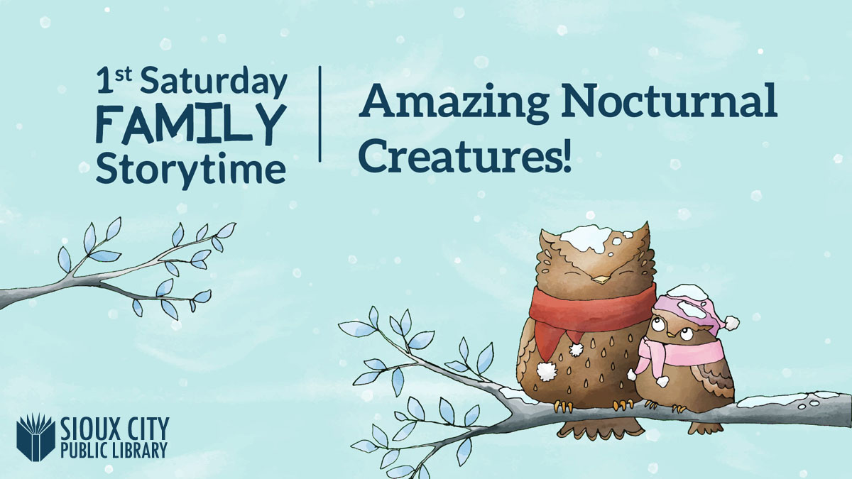 1st Saturday Family Storytime: Amazing Nocturnal Creatures!