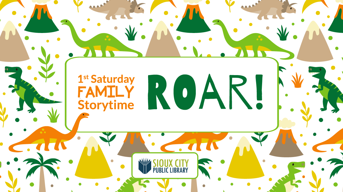 1st Saturday Family Storytime: Roar!
