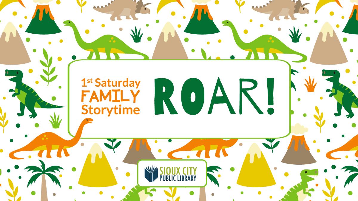 1st Saturday Family Storytime: Roar!