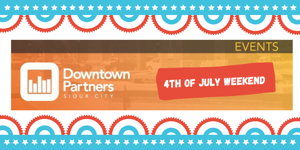Downtown Fourth of July Weekend Events