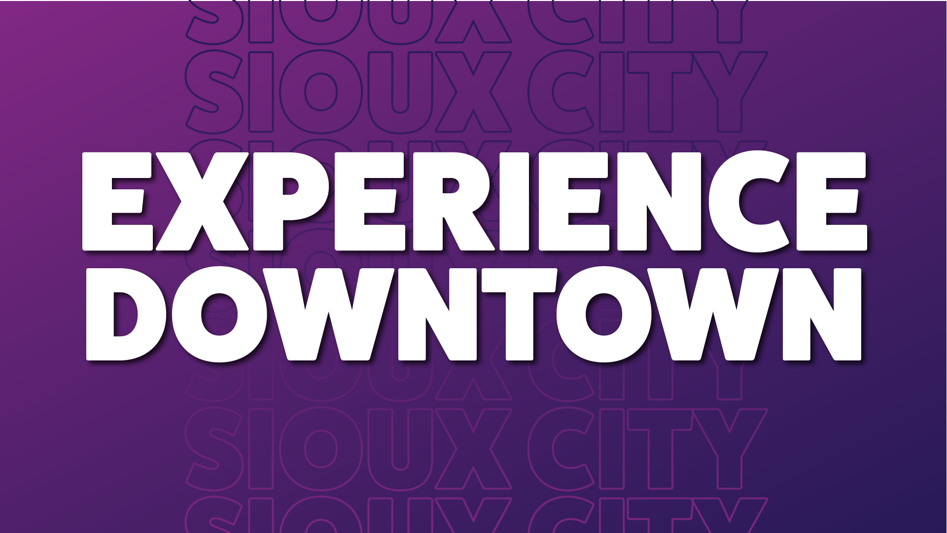 Experience Downtown Video Series